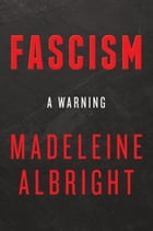 Fascism: A Warning Cover Image