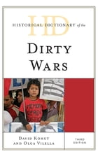 Historical Dictionary of the Dirty Wars by David Kohut