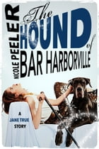 The Hound of Bar Harborville by Nicole Peeler