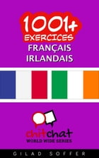 1001+ exercices Français - Irlandais by Gilad Soffer
