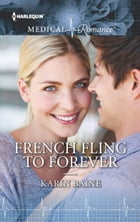 French Fling to Forever by Karin Baine