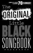 The Original Little Black Songbook by Wise Publications