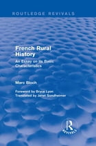 French Rural History (Routledge Revivals): An Essay on its Basic Characteristics