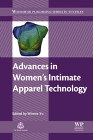 Advances in Women?s Intimate Apparel Technology