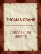 Zelinda and the Monster by Thomas Crane