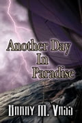 Another Day In Paradise 5cf7ff85-6119-4041-97be-5515706c0102