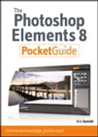The Photoshop Elements 8 Pocket Guide by Brie Gyncild