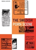 The Swedish Porn Scene 30e52cb7-29db-40e3-9ab2-30f51b9d6c0e