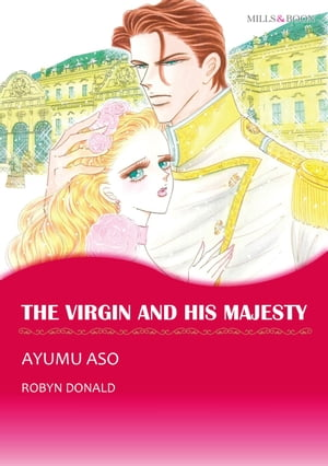 THE VIRGIN AND HIS MAJESTY (Mills & Boon Comics): Mills & Boon Comics by Robyn Donald