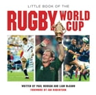 Little Book of the Rugby World Cup by Paul Morgan