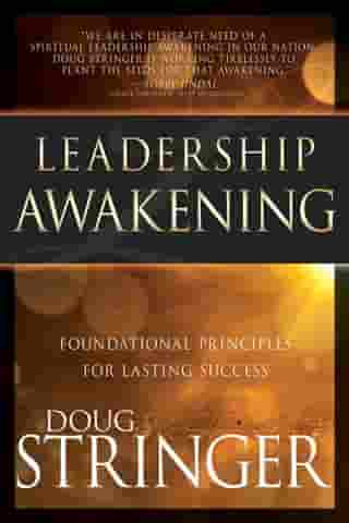 Leadership Awakening: Foundational Principles for Lasting Success