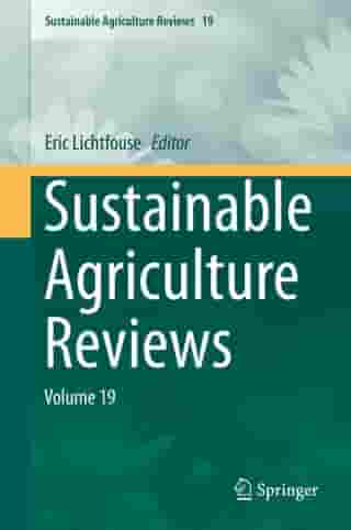 Sustainable Agriculture Reviews: Volume 19