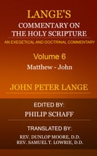 Lange's Commentary on the Holy Scripture, Volume 6 by Lange, John Peter