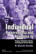 Individual Preparedness and Response to Chemical, Radiological, Nuclear, and Biological Terrorist…