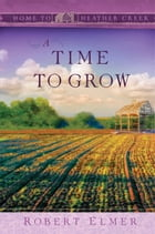 A Time to Grow