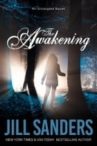 The Awakening by Jill Sanders
