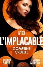 Comptine cruelle: L'Implacable, T23 by France-Marie Watkins