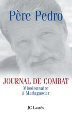 Journal de combat by Père Pedro
