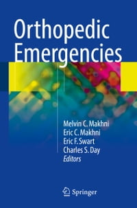 Orthopedic Emergencies