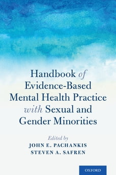 Handbook of Evidence-Based Mental Health Practice with Sexual and Gender Minorities