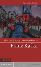 The Cambridge Introduction to Franz Kafka