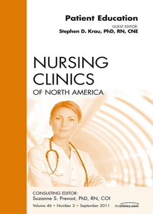 Patient Education,  An Issue of Nursing Clinics