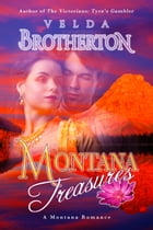 Montana Treasures by Velda Brotherton