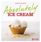 Absolutely ice cream by Andrea Jourdan