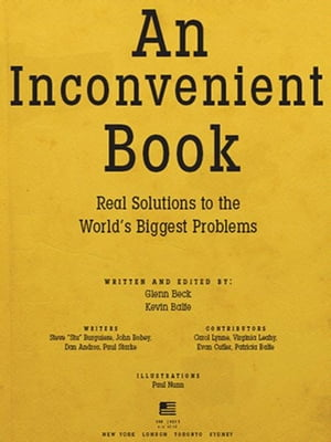 An Inconvenient Book Real Solutions to the World's Biggest Problems