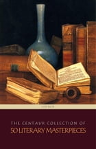 The Centaur Collection of 50 Literary Masterpieces (Centaur Classics) by Victor Hugo