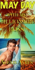 May Day with my Billionaire Boss 10686447-06bf-4b76-8582-40d59ca8ce95