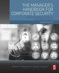 The Manager's Handbook for Corporate Security: Establishing and Managing a Successful Assets…