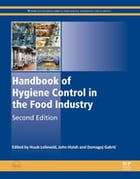 Handbook of Hygiene Control in the Food Industry by H. L. M. Lelieveld