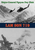 Lam Son 719 [Illustrated Edition] by Major-General Nguyen Duy Hinh