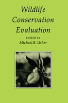 Wildlife Conservation Evaluation by Michael Usher