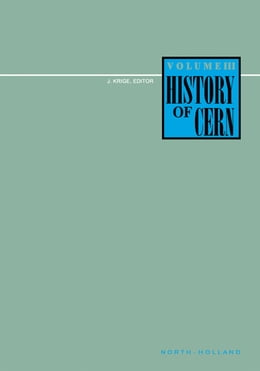 Book History of CERN, III by J. Krige