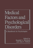 Medical Factors and Psychological Disorders: A Handbook for Psychologists