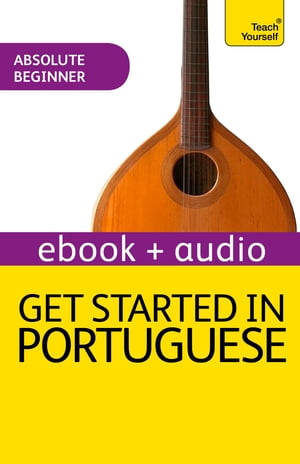 Get Started in Beginner's Portuguese: Teach Yourself (New Edition) Audio eBook