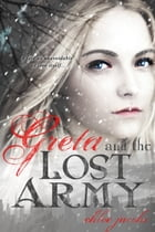 Greta and the Lost Army by Chloe Jacobs