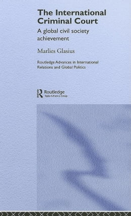 Book The International Criminal Court by Glasius, Marlies