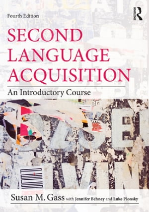 Second Language Acquisition An Introductory Course