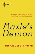 Maxie's Demon by Michael Scott Rohan