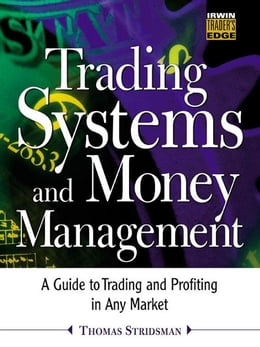 Book Trading Systems and Money Management by Stridsman, Thomas