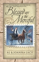 Blessed Are the Merciful by Al Lacy