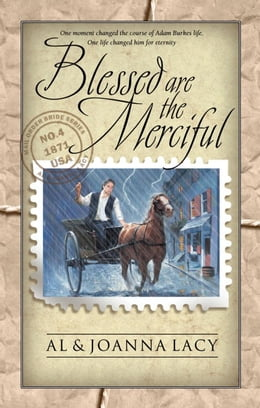 Book Blessed Are the Merciful by Al Lacy