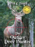 The Outlaw Deer Hunter 52166d9d-9bbb-489c-9d53-d828d637aced