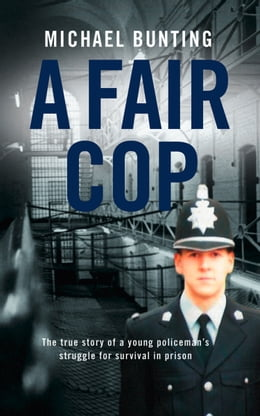 Book A Fair Cop by Michael Bunting