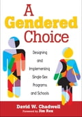 A Gendered Choice