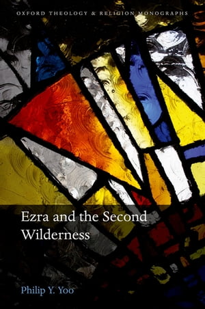 Ezra and the Second Wilderness
