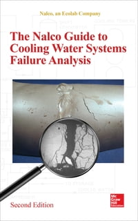 The Nalco Guide to Cooling Water Systems Failure Analysis, Second Edition